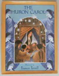 SIGNED - Huron Carol