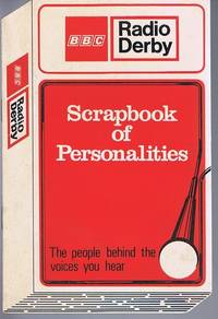 BBC Radio Derby Scrapbook of Personalities