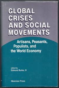 Global Crises and Social Movements.  Artisans, Peasants, Populists, and the World Economy