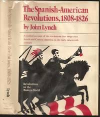 image of The Spanish American Revolutions 1808-1826