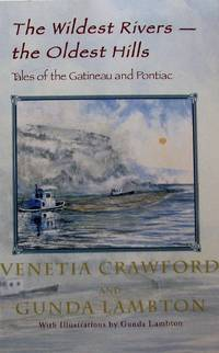 The wildest rivers, the oldest hills: Tales of the Gatineau and Pontiac