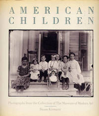 American Children. Photographs From The Museum Of Modern Art