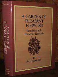 A Garden of Pleasant Flowers