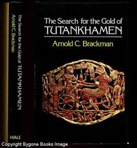 The Search of the Gold of Tutankhamen