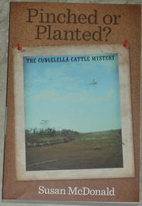 image of Pinched or Planted? The Cungelella Cattle Mystery