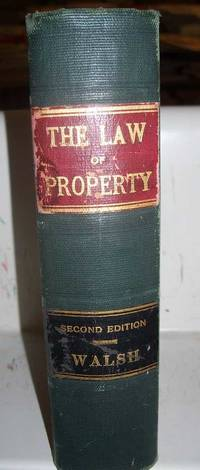 A Treatise on the Law of Property, Second Edition