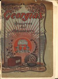 Advantages of Georgia For Those Desiring Homes in a Genial Climate 1906-7