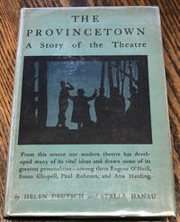 The Provincetown; a Story of the Theatre