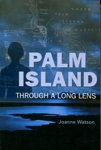 Palm Island : Through a Long Lens