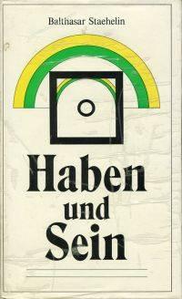 Haben und Sein.