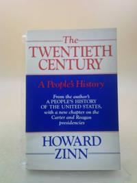 The Twentieth Century : A People's History