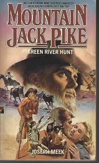 Green River Hunt (Mountain Jack Pike)