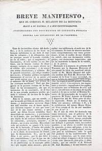 Breve Manifiesto que el Coronel D. Hilarion . . . Hace a su Patria, y sus Conciudadanos, justificando con documentos su conducta publica contra las invasiones de la calumnia.