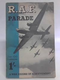 R.A.F. Parade: A War Record of Achievement