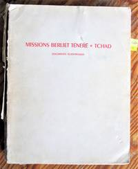 image of Missions Berliet Tenere-Tchad. 9 Nov. 1959-7 Janv. 1960. 23 Oct. 1960-9 Dec. 1960. Documents Scientifiques Publies Par Les Soins De Henri J. Hugot