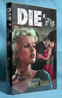 Die a Little (Signed)