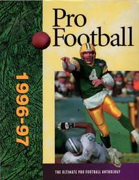 Pro Football 1996-97: The Ultimate Pro Football Anthology