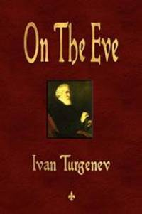 On The Eve by Ivan Turgenev - 2010-05-02