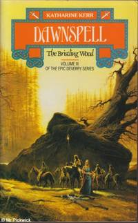 Dawnspell - The Bristling Wood Volume III of the Epic Deverry Series