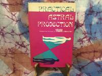 Practical Astral Projection