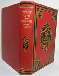 image of 'TWIXT GOD AND MAMMON.  With a Memoir of the Author by Hall Caine