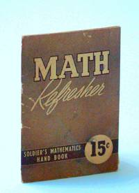 Math Refresher (Soldier's Mathematics Handbook)
