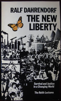 The New Liberty: Survival and justice in a changing world The Reith lectures