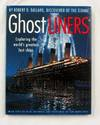 Ghostliners: Exploring the world's greatest lost ships