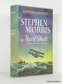 Stephen Morris by  Nevil Shute - First Edition - 1961 - from Banjo Booksellers (SKU: 012708)