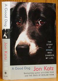 Good Dog: The Story of Orson, Who Changed My Life (LARGE PRINT)