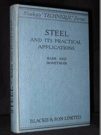Steel and its Practical Applications [SIGNED]