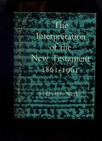 The Interpretation of the New Testament 1861-1961