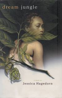 Dream Jungle by Hagedorn, Jessica - 2003