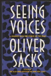 Seeing Voices : A Journey Into The World Of The Deaf by Oliver W. Sacks - Paperback - 1989 - from Pinacle Books and Biblio.com