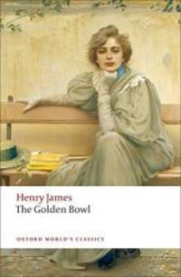 image of The Golden Bowl (Oxford World's Classics)