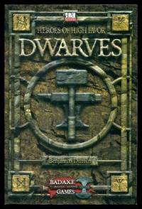 DWARVES - Heroes of High Favor - A d20 Supplement