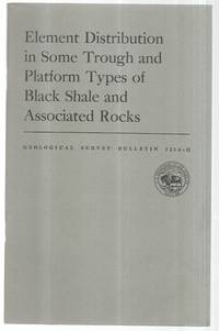 Element Distribution in Some Trough and Platform Types of Black Shale and Associated Rocks (...