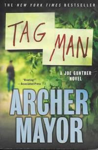 Tag Man [A Joe Gunther Novel]