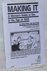 image of Making it/Haciéndolo; a woman's guide to sex in the age of AIDS, revised_updated