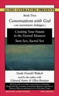 image of Conversations With God: An Uncommon Dialogue, Book Two, Audio Volume I
