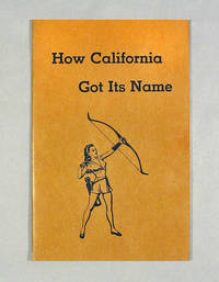 image of How California Got Its Name