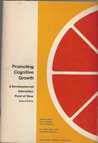 Promoting Cognitive Growth: A Developmental-Interaction Point of View Second Edition.