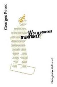 W ou Le souvenir d'enfance by Georges Perec - Paperback - 2008-09-04 - from Books Express (SKU: 2070733165q)