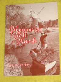 Memories of Mill and Marsh