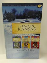Cozy In Kansas: Three Romance Mysteries