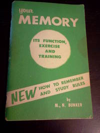 Your Memory: Its Function, Exercise and Training