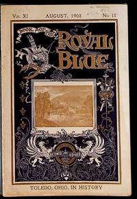 Book of the Royal Blue Vol. XI. August, 1908. No. 11