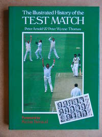 The Illustrated History of the Test Match
