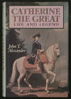 image of Catherine The Great: Life and Legend