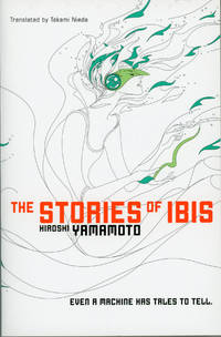 THE STORIES OF IBIS ... Translated by Takami Nieda